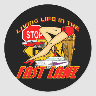 Vintage Living Life In The Fast Lane Round Sticker