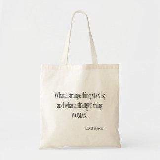 Vintage Lord Byron Strange Thing Man Woman Quote Tote Bag
