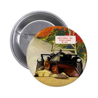Vintage Love, Road Closed Proceed at Your Own Risk 6 Cm Round Badge