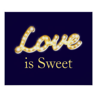 Vintage Marquee Lights Love is Sweet Poster - blue