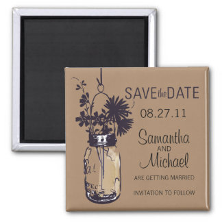 Vintage Mason Jar & Wild FlowersSave the Date Square Magnet