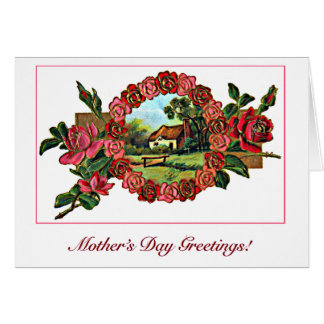 Vintage Mother's Day Greeting with Roses and Home Greeting Card