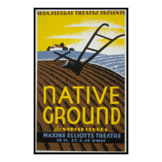 Vintage Native Ground WPA Farming Poster
