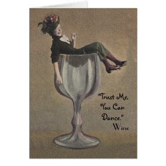 Vintage note Card Trust me, You can dance! Wine