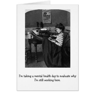 Vintage Office - Mental Health Day from Work, Card