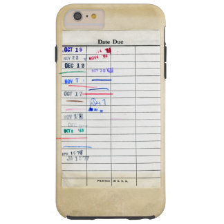 Vintage Old Paper Date Due Library Stamped Slip Tough iPhone 6 Plus Case