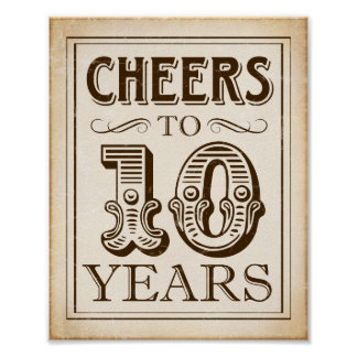 Vintage Party CHEERS TO 10 YEARS Sign Print