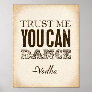 Vintage Party Signs / TRUST ME YOU CAN DANCE Vodka