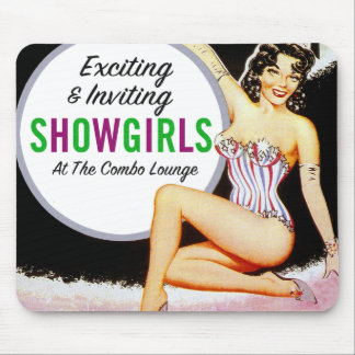 Vintage Pin Up Show Girls Showgirls Advertisment Mouse Pad