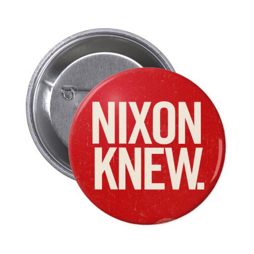 Vintage Political Richard Nixon Button Nixon Knew