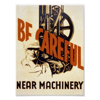 Vintage Poster - Be Careful - Machinery - CANVAS
