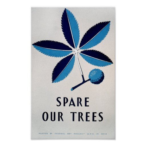 Vintage Poster - Spare Our Trees - POSTER