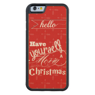 Vintage Red Have Yourself a Merry Little Christmas Carved® Maple iPhone 6 Bumper Case