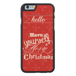 Vintage Red Have Yourself a Merry Little Christmas Carved® Maple iPhone 6 Slim Case