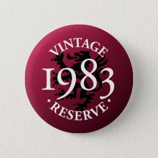 Vintage Reserve 1983 Pinback Button