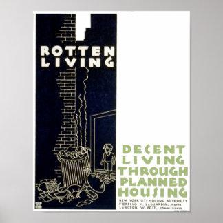 Vintage Rotten Living Decent Living Planned Housin Poster