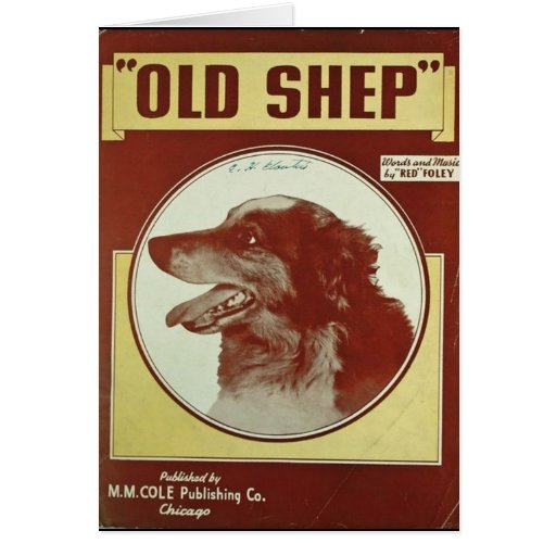 """VINTAGE SHEET MUSIC COVER~""""OLD SHEP"""" CARD"""