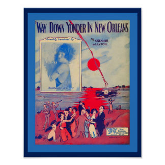 Vintage Sheet Music Way Down Yonder in New Orleans Poster