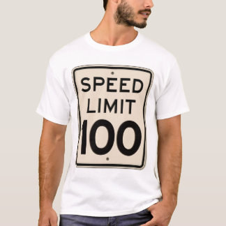 Vintage Speed Limit Sign Speed Limit 100 mph T-Shirt