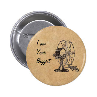 Vintage Steampunk I Am Your Biggest Fan Pinback Buttons