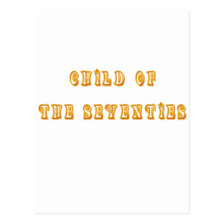 Vintage T-shirts and Gifts Child of the Seventies Postcard