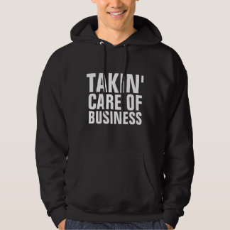 Vintage T-shirts, TAKING CARE OF BUSINESS Hoodie