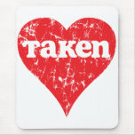 "Vintage ""Taken"" Valentine's Day Heart Mouse Pad"