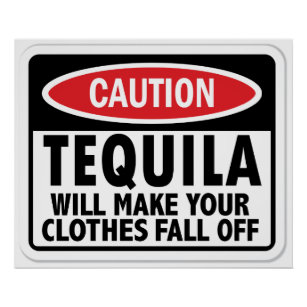 Vintage Tequila caution sign