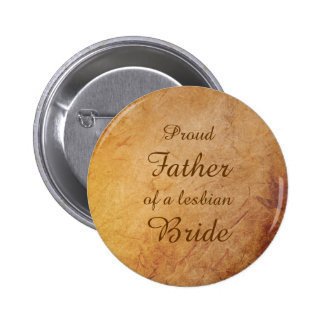 Vintage Texture Lesbian Bride's Father Pin