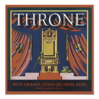 Vintage Throne Citrus Growers Crate Label Poster