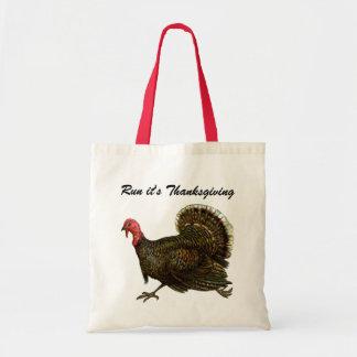 "Vintage Turkey ""Run its Thanksgiving"" Budget Tote Bag"