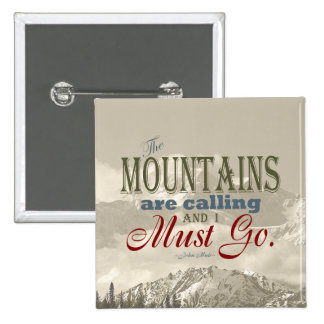 Vintage Typography The mountains are calling; Muir 15 Cm Square Badge