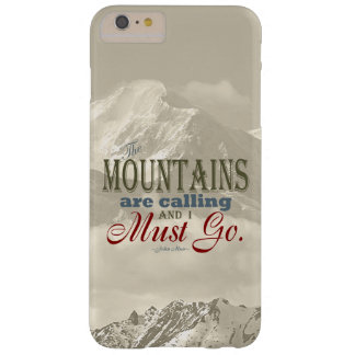 Vintage Typography The mountains are calling; Muir Barely There iPhone 6 Plus Case