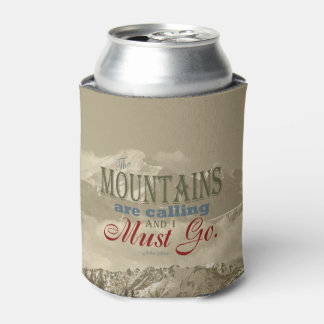 Vintage Typography The mountains are calling; Muir Can Cooler