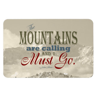 Vintage Typography The mountains are calling; Muir Magnet