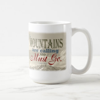 Vintage Typography The mountains are calling; Muir Mug