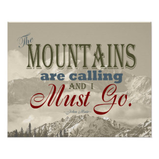 Vintage Typography The mountains are calling; Muir Poster