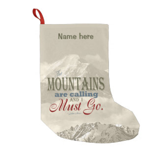 Vintage Typography The mountains are calling; Muir Small Christmas Stocking