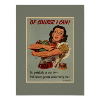Vintage Victory Garden Of Course I Can WW2 Poster