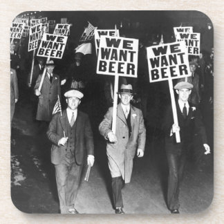 Vintage We Want Beer Prohibition Protest Coaster