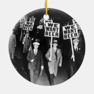 Vintage We Want Beer Prohibition Protest Round Ceramic Decoration