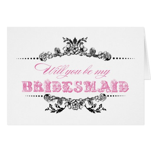 Vintage Will you be my Bridesmaid card