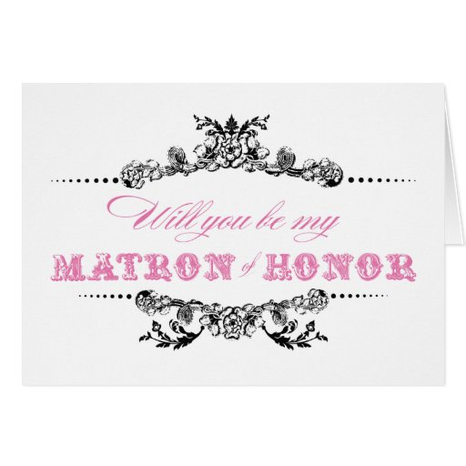 Vintage Will you be my Matron of Honor Card