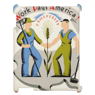 Vintage Work Pays America WPA Poster Case For The iPad