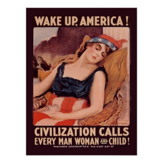 Vintage World War 1  Wake Up America Poster