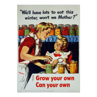 Vintage World War II Gardening and Canning Poster