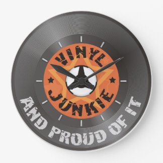 Vinyl Junkie - And Proud of It with dial Large Clock