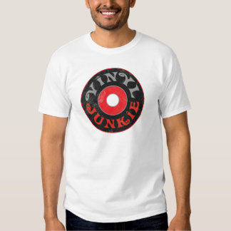 Vinyl Junkie T-shirts