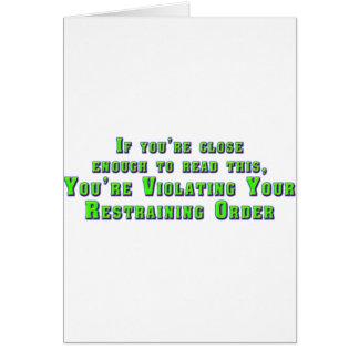 Violating Your Restraining Order Card