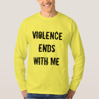 Violence Ends With Me T-Shirt